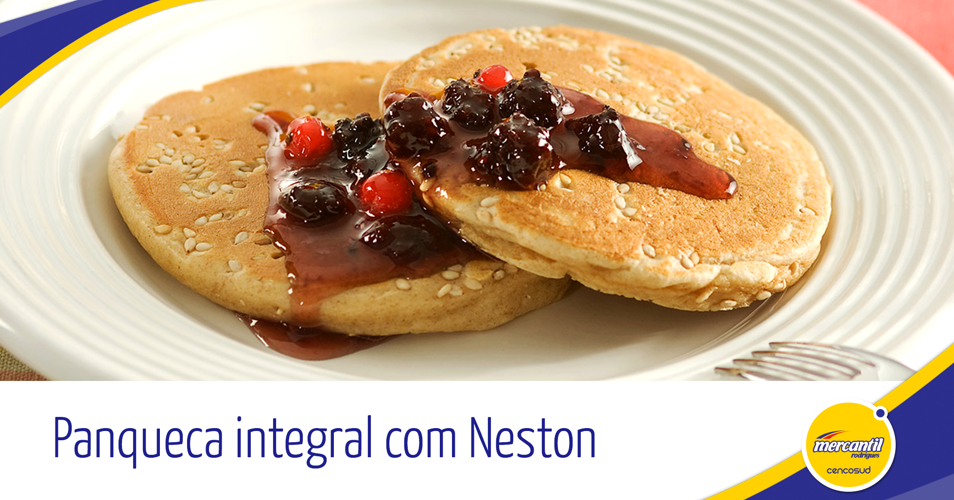 Panqueca integral com Neston